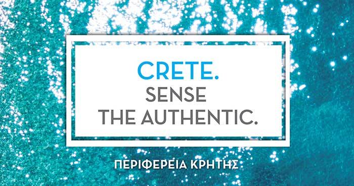 Νιώσε την αυθεντική Κρήτη- «Sense the Authentic»